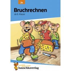 Hauschka Verlag - Bruchrechnen ab 6. Klasse, A5-Heft