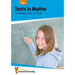 Hauschka Verlag - Tests in Mathe - Lernzielkontrollen 4. Klasse, A4- Heft