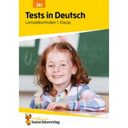 Hauschka Verlag - Tests in Deutsch - Lernzielkontrollen 1. Klasse, A4- Heft