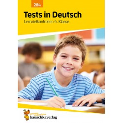 Hauschka Verlag - Tests in Deutsch - Lernzielkontrollen 4. Klasse, A4- Heft