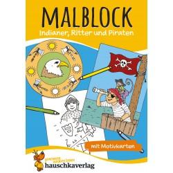 Hauschka Verlag - Malblock - Indianer, Ritter und Piraten, A5-Block