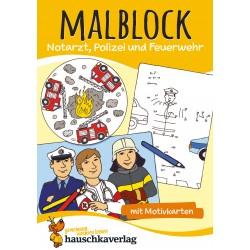 Hauschka Verlag - Malblock - Notarzt, Polizei und Feuerwehr, A5-Block