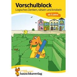 Hauschka Verlag - Vorschulblock - Logisches Denken, rätseln und knobeln ab 5 Jahre, A5-Block