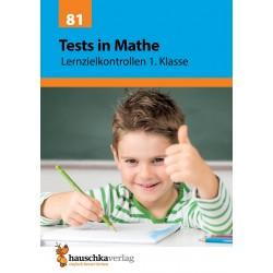 Hauschka Verlag - Tests in Mathe - Lernzielkontrollen 1. Klasse, A4- Heft
