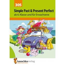 Hauschka Verlag - Simple Past & Present Perfect. Englisch ab 6. Klasse und für Erwachsene, A5-Heft