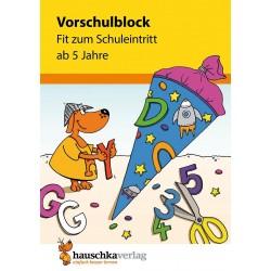 Hauschka Verlag - Vorschulblock - Fit zum Schuleintritt ab 5 Jahre, A5-Block